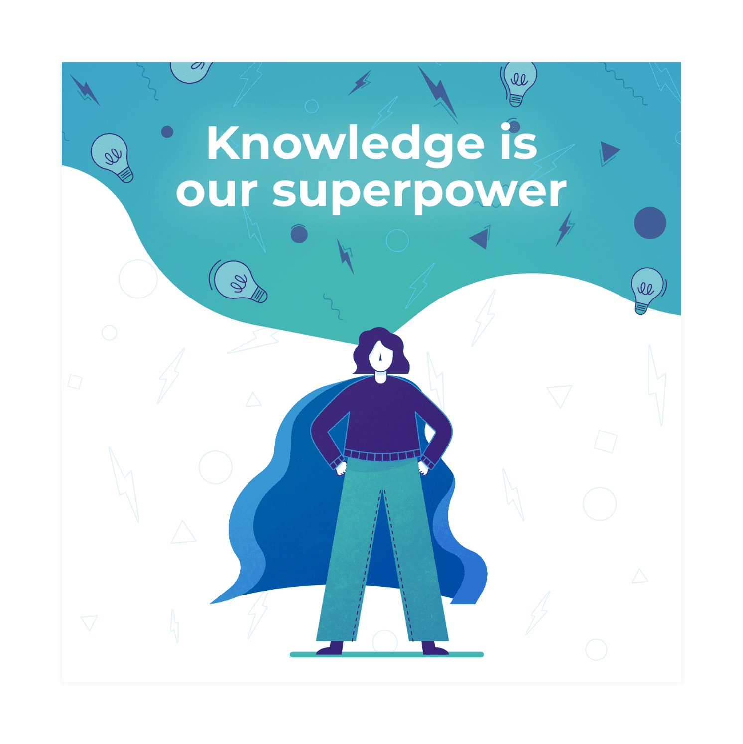 Knowledge is our superpower.